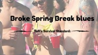 When you were in high school, college seemed like this non-stop party. In movies and popular culture, Spring Break is a time when attractive and educated people with unlimited money travel to a sunny destination for a chance to catch some rays, a hangover, and maybe even an STI.